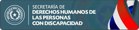 SECRETARÍA NACIONAL POR LOS DERECHOS HUMANOS DE LAS PERSONAS CON DISCAPACIDAD (SENADIS)