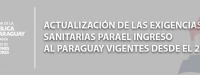 ACTUALIZACIÓN DE LAS EXIGENCIAS SANITARIAS PARA INGRESO AL PAIS